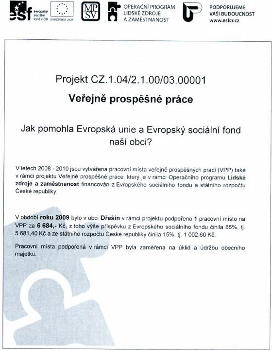 Veřejně prospěšné práce v obci Dřešín